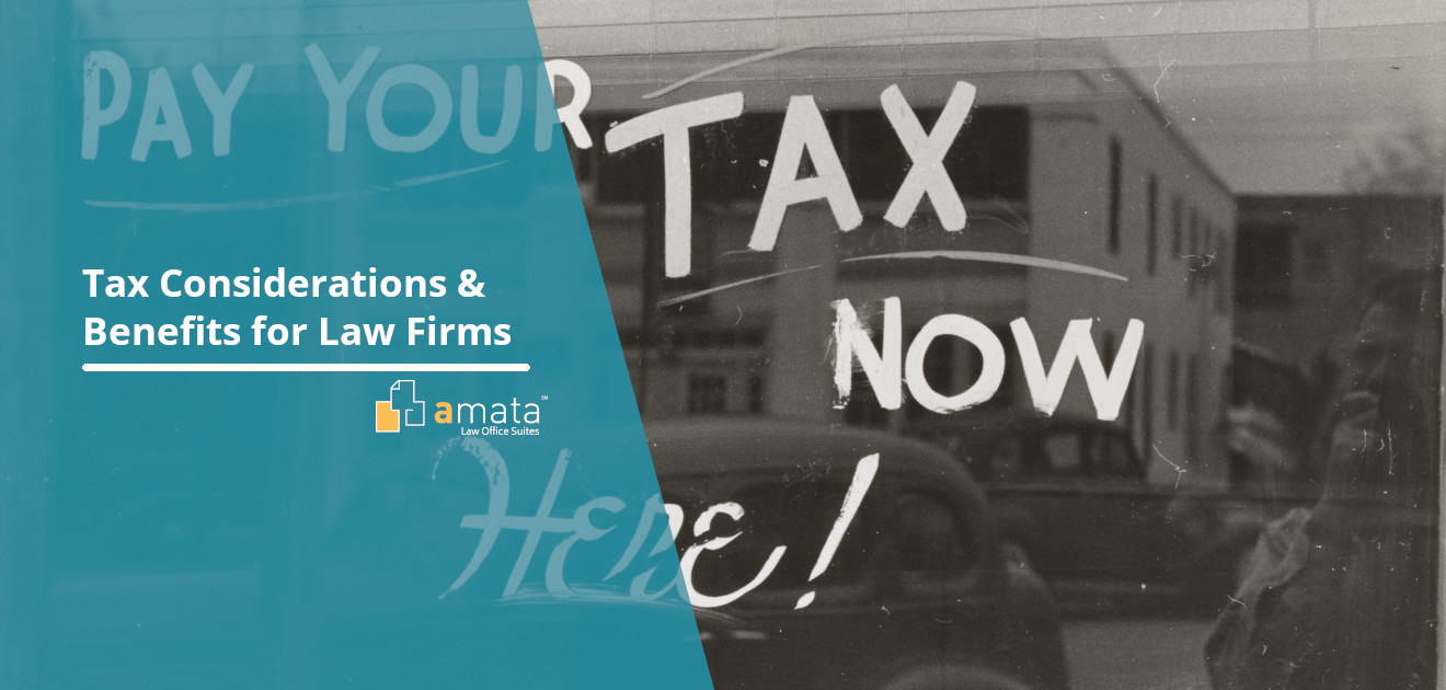 Tax Considerations & Benefits for Law Firms